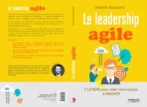 Antonin Gaunand - Le Leadership Agile (Eyrolles)